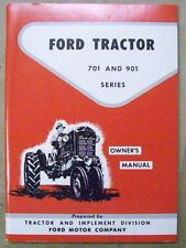 Ford Tractor 1957 1958 1959 1960 1961 1962 701 & 901 Series Owner Manual
