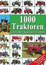 1000 Traktoren: Geschichte - Klassiker - Technik von Udo... | Buch | Zustand gut