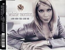MELANIE THORNTON : LOVE HOW YOU LOVE ME / CD - TOP-ZUSTAND