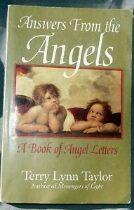 Answers from the Angels: A Book of Angel Letters by Terry Lynn Taylor...