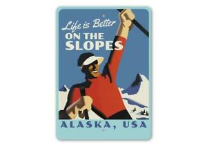 Life is Better On The Slopes, Skiing Sign, Skier Gift Sign Sidea, Ski Metal Sign