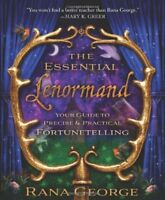 The Essential Lenormand: Your Guide to Precise & Practical Fortunetelling by…