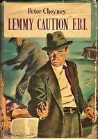 LEMMY CAUTION F.B.I. Peter Cheyney 1955 Arnoldo Mondadori Omnibus I edizione *