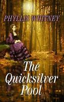 The Quicksilver Pool by Whitney, Phyllis A.