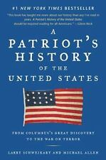 A Patriot's History of the United States: From Columbus's Great Discovery to the