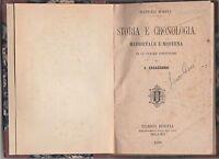 V. Casagrandi STORIA E CRONOLOGIA MEDIOEVALE E MODERNA Hoepli 1888 -L5423