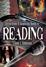 Foul Deeds and Suspicious Deaths in Reading by John J. Eddleston (Paperback,...