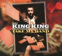 King King - Take My Hand (NEW CD)
