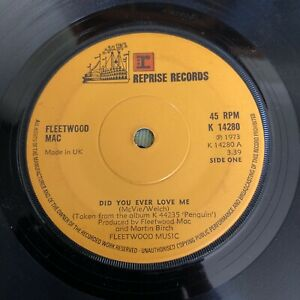"""FLEETWOOD MAC DID YOU EVER LOVE ME 1973 REPRISE 7"""" VINYL RECORD SINGLE TESTED"""