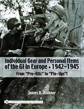 WW2 US Individual Gear and Personal Items of the GI in Europe Reference Book