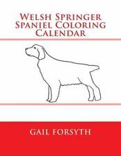 Welsh Springer Spaniel Coloring Calendar