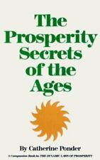 Prosperity Secrets of the Ages: How to Channel a Golden River of Riches Into You