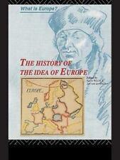 The History of the Idea of Europe: By Pim Den Boer, Der Dussen Van, Jan Van D...