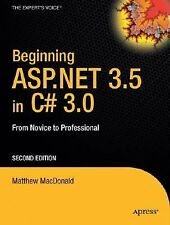 Beginning ASP.NET 3.5 in C# 2008: From Novice to Professional (Expert's Voice in