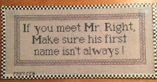 Handpainted Needlepoint Canvas Saying-If You Meet Mr. Right