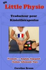 Big Little Physio Pour Kin�s Francophones by Caroline Braun (2013, Paperback)