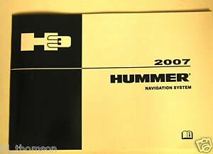 GM 2007 Hummer H3 Navigation Manual #15891547A
