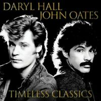 Daryl Hall and John Oates - Timeless Classics  (CD) NEW SEALED