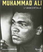 Muhammad Ali l'Immortale. Ediz. illustrata-Rizzoli 2017