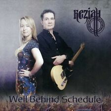 Well Behind Schedule - Keziah (2012, CD NEUF)