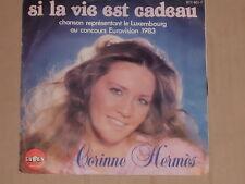 """CORINNE HERMES -Si La Vie Est Cadeau- 7"""" 45 Polydor"""