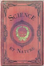 Science et Nature,Revue internationale illustrée des progrès de la Science et de