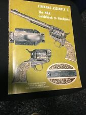 Nra firearms Assembly Ii Guidebook To Handguns (1972)