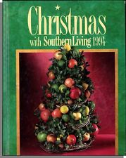 Christmas With Southern Living 1994 - Traditions, Crafts, Decorations, Recipes