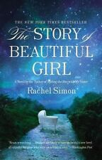 The Story of Beautiful Girl by Rachel Simon (2012, Paperback)
