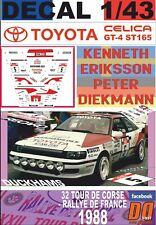 DECAL 1/43 TOYOTA CELICA GT-4 K.ERIKSSON T.DE CORSE 1988 6th (01)