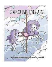 Carousel Dreams: A Coloring Book by YamPuff Free Shipping