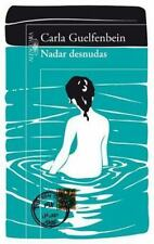 Nadar desnudas (Spanish Edition)