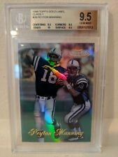 New listing 1998 Topps Gold Label Peyton Manning RC Class 1 - BGS 9.5 GEM MINT