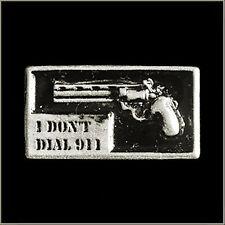 ''I Don't Dial 911'' Biker Pin