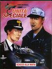 UNITà SPECIALE - ANNO I N° 4 SETTEMBRE 2008 _ EURA EDITORIALE _ OTTIME/EDICOLA