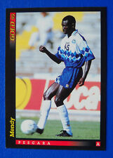 CALCIO CARDS SCORE GOLD 93 - NUOVI ARRIVI - n. 22 - MENDY - PESCARA