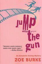 Jump the Gun: An Annabelle Starkey Mystery (Annabe