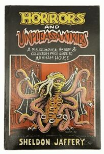 Horrors and Unpleasantries ARKHAM HOUSE bibliographic history and price guide