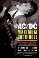 AC/DC : Maximum Rock and Roll - The Ultimate Story of the World's Greatest Rock-
