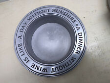 """Duratale Leonard Pewter Wine Bottle Coaster """"Dinner Without Wine Day Without Sun"""