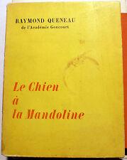 QUENEAU/LE CHIEN A LA MANDOLINE/ED NRF/POINT DU JOUR/1965/EO/OULIPO