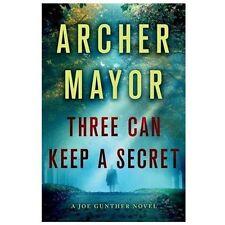 Joe Gunther: Three Can Keep a Secret : A Joe Gunther Novel 24 by Archer Mayor (2