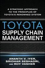 Toyota's Supply Chain Management: A Strategic Approach to Toyota's Renowned