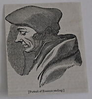 small 1832 magazine engraving ~ Portrait of ERASMUS reading