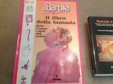 Barbie, il libro della fantasia, Franco Panini Ragazzi Giugno 1992 RARO