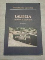 Sebastiano Cocuzza - LALIBELA. CRONACA DI UNA MAGIA - 2003