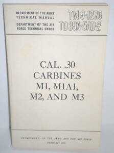MILITARY BOOK, TM, Caliber .30 Carbines, M1, M1A1, M2+