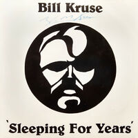 BILL KRUSE Sleeping For Years 7 Inch 45 RPM RARE UK Rock NWOBHM Private LISTEN