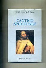 S. Giovanni della Croce # CANTICO SPIRITUALE # Edizioni Paoline 1991