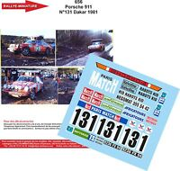 DECALS 1/43 REF 656 PORSCHE 911 CHOUZY RALLYE PARIS DAKAR 1981 RALLY